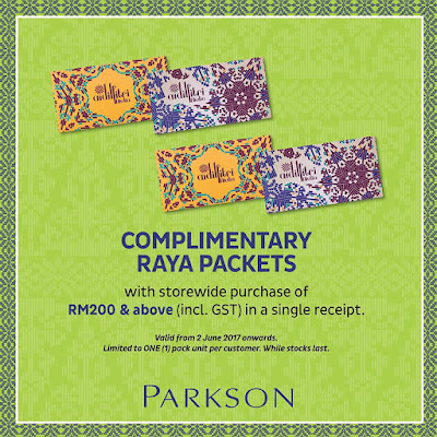 Complimentary Raya Packets with storewide purchase of RM200 & above at Parkson