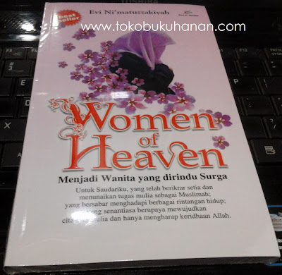 Buku : Women of Heaven : Evi Ni'matuzzakiyah