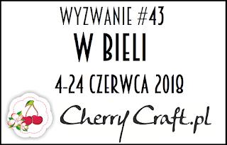 http://cherrycraftpl.blogspot.com/2018/06/wyzwanie-43-w-bieli.html