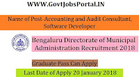 Bengaluru Directorate of Municipal Administration Recruitment 2018- 16 Accounting and Audit Consultant, Software Developer