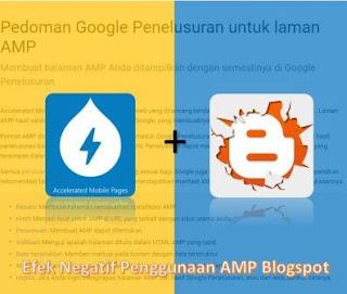 Efek Negatif Dari Penggunaan Template AMP Di Blogspot