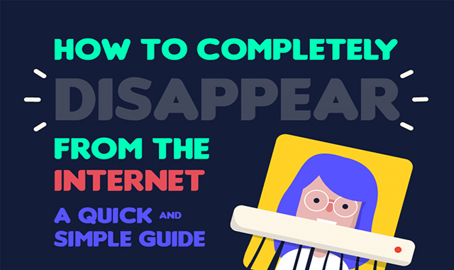 How to Disappear From the Internet Completely