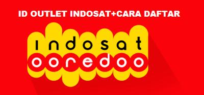 Kode ID Outlet Indosat 2018 Terlengkap dan Cara Daftar