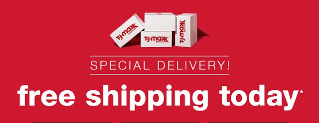 38e6f9b2e Right now at T.J. Maxx you can get FREE Shipping with no minimum purchase.  No promo code is needed as the offer will be automatically applied at  checkout.