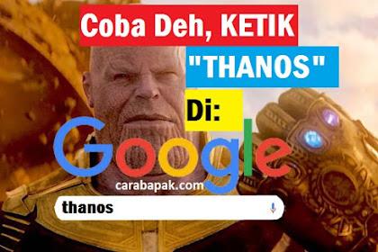 Jentikan Jari Thanos! - Link Pencarian kamu akan hilang sebagian! Cobain deh | carabapak.com