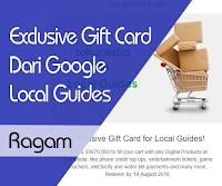 Jadi Google Local Guides Dapat Exclusive Gift Card
