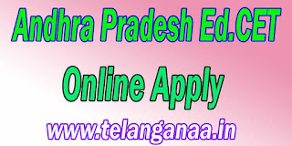 Andhra Pradesh Ed.CET Online Apply AP EdCET 2017 Online Apply