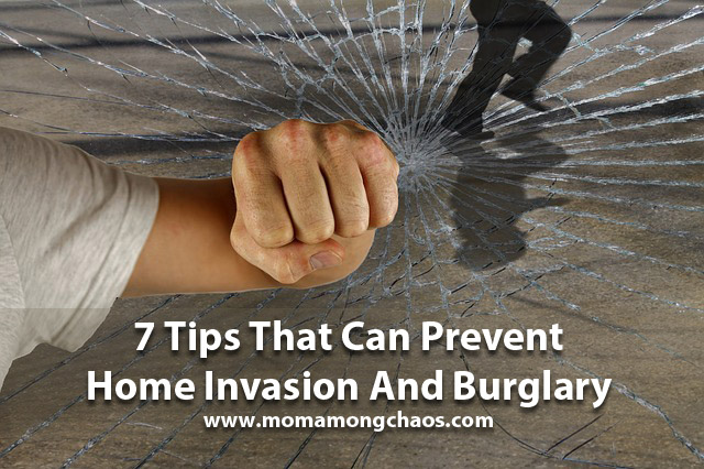 7 Tips That Can Prevent Home Invasion And Burglary