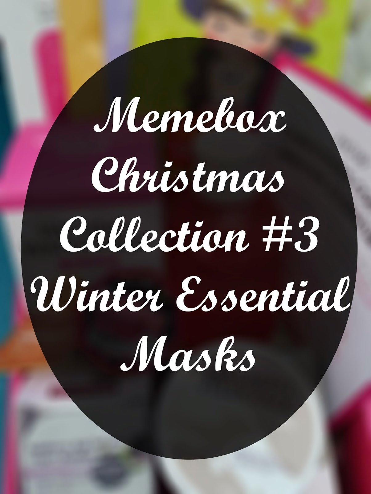 Unboxing: Memebox Christmas Collection #3 Winter Essential Masks