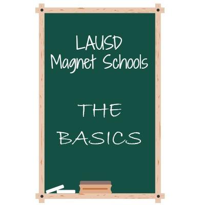 LAUSD Magnet Schools Intro