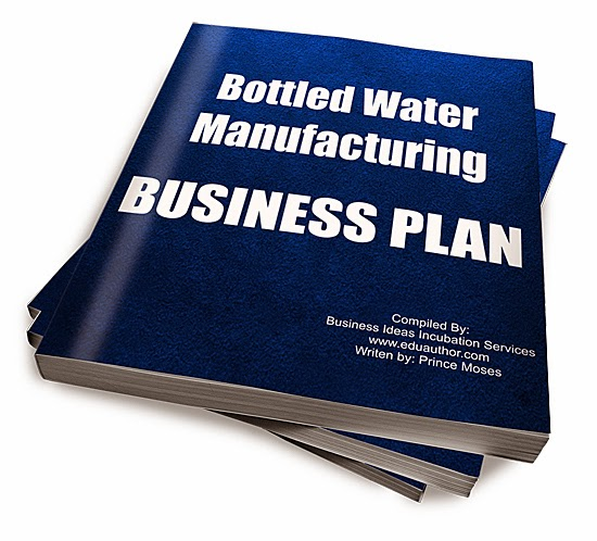 The Bottled Business Plan Is A Comprehensive Water Production That Will Ist You With All Needed Ideas And Plans To Start