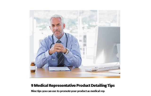 9 medical representative product detailing tips