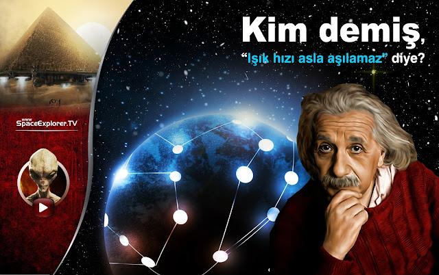 Işık hızı, Işıktan hızlı yolculuk, Zamanda yolculuk, Mehmet Fahri Sertkaya, Albert Einstein, İzafiyet teorisi, Galaksiler, CERN, Videolar, Belgeseller,