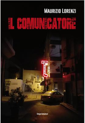 IL COMUNICATORE di MaLo di Maurizio Lorenzi