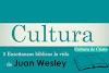 5 Enseñanzas bíblicas en la vida de Juan Wesley