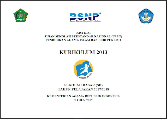 KISI-KISI USBN PAI DAN BUDI PEKERTI K-2013 SD TAHUN PELAJARAN 2017/2018