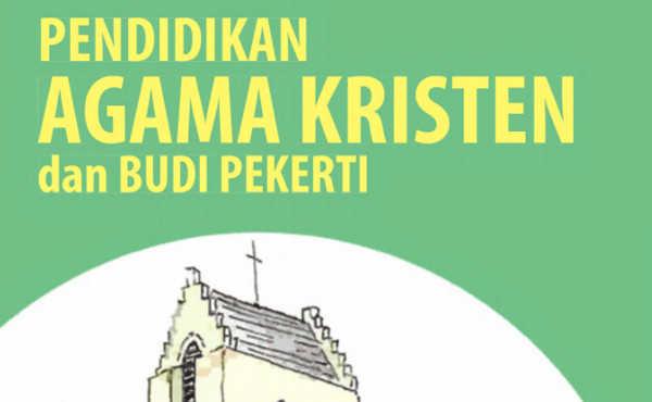 Buku Siswa Kelas 9 Agama Kristen Kurikulum 2013 Revisi