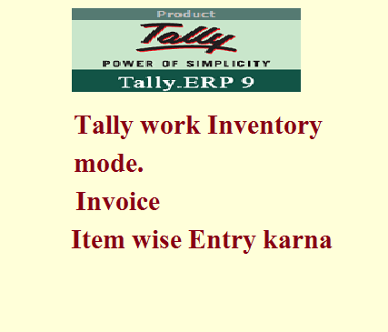 Tally inventory mode Item wise Sale Purchase Entry ~ tally seekhe