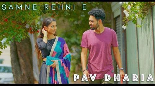 Samne Rehni E Lyrics - Pav Dharia