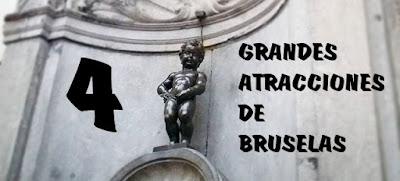4 GRANDES ATRACCIONES DE BRUSELAS