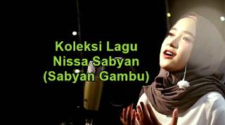 Kumpulan Lagu Religi Terbaru Nissa Sabyan Lengkap dan Single Religi Terbaru 2018,Lagu Religi, Nissa Sabyan, 2018