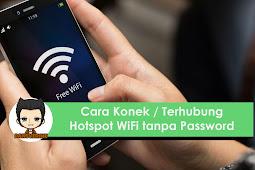 Cara Masuk dan Terhubung Hotspot WiFi tanpa Password di Android