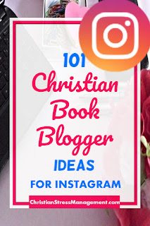 101 Christian Book Blogger Ideas for Instagram book promotion