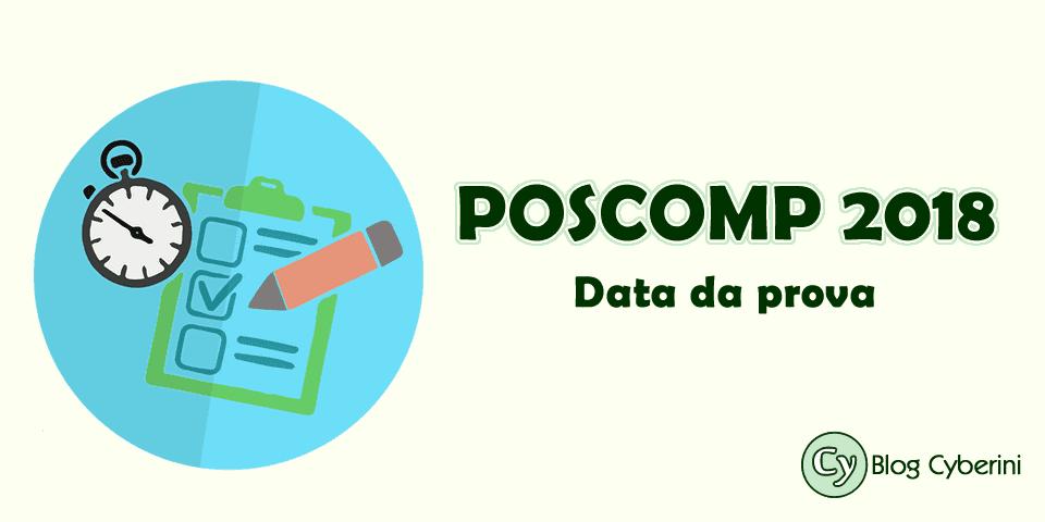 Data da prova do POSCOMP 2018