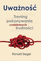 http://lubimyczytac.pl/ksiazka/132632/uwaznosc-trening-pokonywania-codziennych-trudnosci