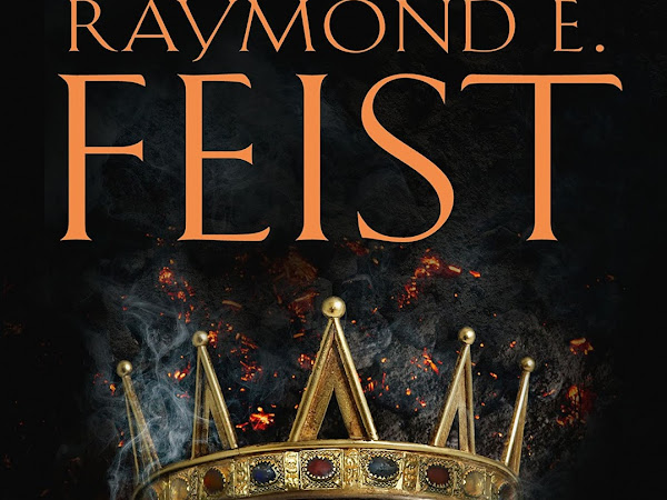 Resenha #486 - O Rei das Cinzas - A Saga dos Jubardentes #1 -  Raymond E. Feist - Harper Collins