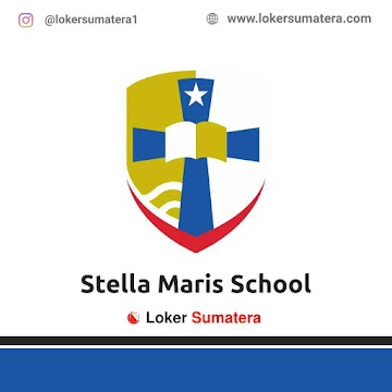 Lowongan Kerja Jambi: Stella Maris School Mei 2021