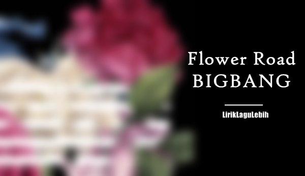 Flower Road - BIGBANG