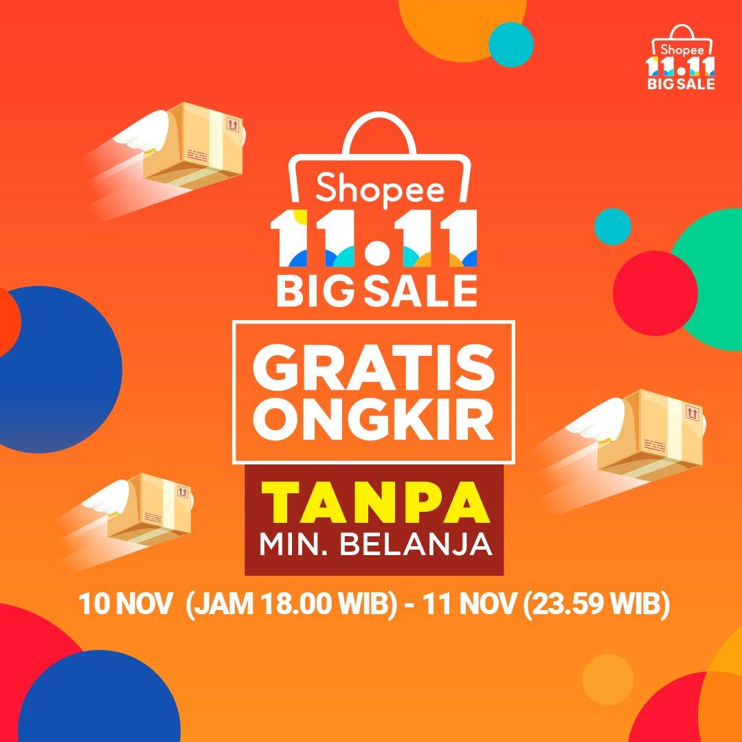 Shopee - Promo Shopee 11.11 Big Sale Gratis Ongkir Tanpa Min Belanja (10 - 11 Nov 2018)