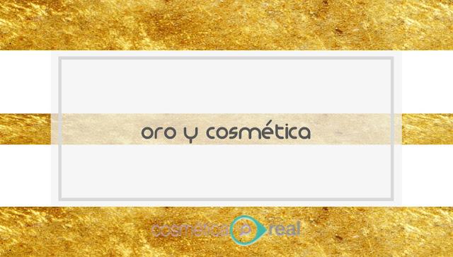 Oro y cosmética