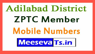 ZPTC Member Mobile Numbers Adilabad District in Telangana State