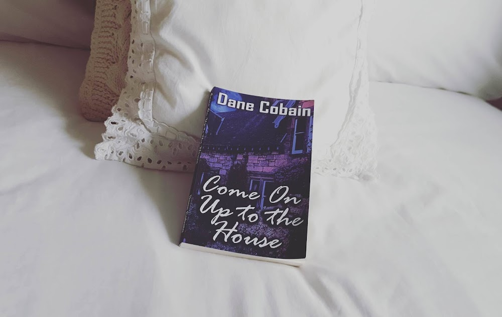 Book Review || Come On up to the House by Dane Cobain