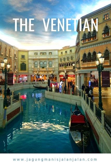 Jalan-Jalan Setengah Hari di Macau, Kemana Aja? the venetian