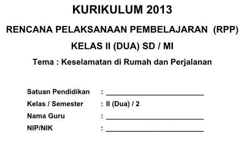 RPP Kelas 2 Semester 1 Dan 2 Kurikulum 2013 Terbaru