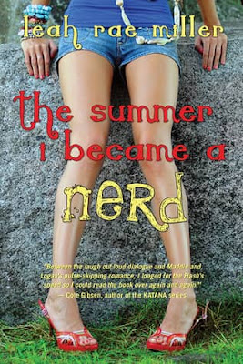 The Summer I Became a Nerd by Leah Rae Miller [ePub]