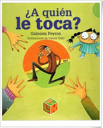 """""""¿A quién le toca?"""" de Gabriela Peyron (Cuentos en Power Point)"""