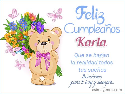 Feliz Cumpleanos Karla Imagenes Con Nombres Tarjetas De Cumpleanos