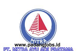 Lowongan Kerja Padang: PT. Mitra Ayu Adi Pratama Juni 2018