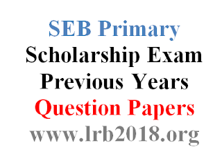 SEB Primary Scholarship Exam Previous Years Question Papers