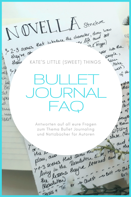 Bullet Journal FAQ für Autoren | Antworten auf all eure Fragen zum Thema Bullet Journaling und Notizbücher für Autoren