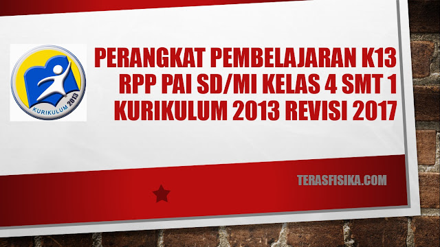 RPP PAI SD/MI Kelas 4 Kurikulum 2013 Revisi 2017 Semester 1
