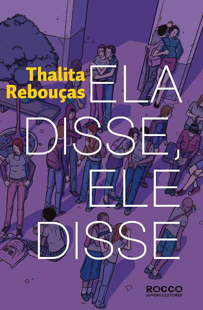 Ela disse, Ele disse Thalita Rebouças