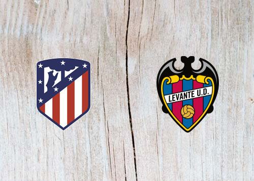 Atletico Madrid vs Levante - Highlights 13 January 2019