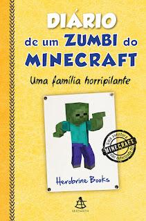 Diário de um zumbi do Minecraft #7, Editora Sextante