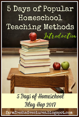 5 Days of Popular Homeschool Teaching Methods~Introduction