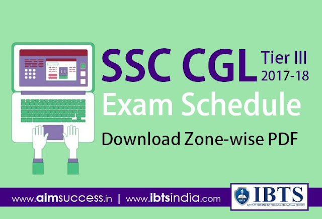 SSC CGL Tier III Exam Schedule 2017-18 Download PDF